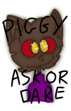 Piggy Ask, Truth or Dare {REQUESTS OPEN} by HeliGro2