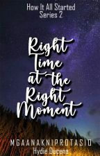 Right Time at the Right Moment (HIAS Series #2) by mgaanakniprotasio