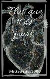 Plus que 100 jours (Terminé) cover