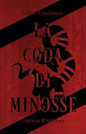 LA CODA DI MINOSSE | Edizione 2020 by SchiaviDInchiostro