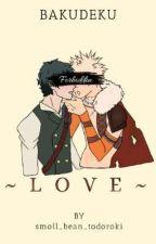 Forbidden Love- BakuDeku smutshots by smoll_bean_todoroki