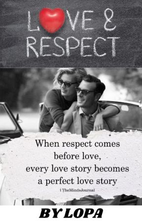 Love and Respect by lopa22joshi