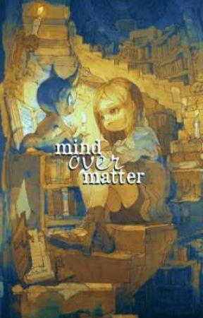 MIND OVER MATTER, TPN FF  by ligayaon
