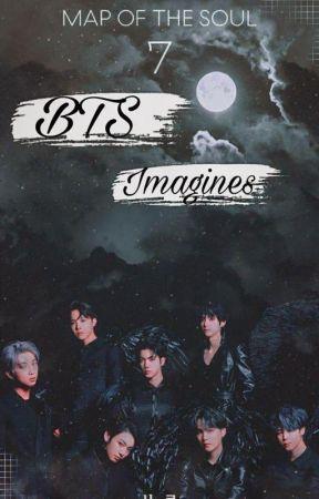 BTS Imagines | BTS by BangtanGirlNini7