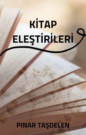 KİTAP ELEŞTİRİLERİ-ARA VERİLDİ... by liselinin1i