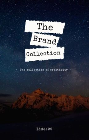 The Brand Collection  by Iddea99