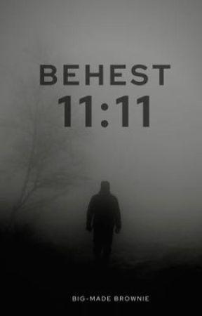 Behest 11:11 by bigmadebrownie