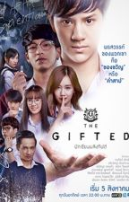 The Gifted ( +1 Megan ) by TheSelfInsertAuthor