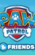 All PAW Patrol Pups' Ships by Andymy1gamer