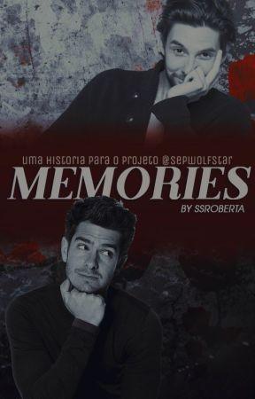 MEMORIES by ssroberta