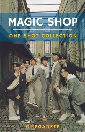 Magic Shop│BTS by omegadeep