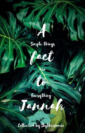 A Fact to Jannah by Slytherinmix