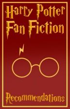 Recommended → Harry Potter Fan Fictions by GryffindorSav