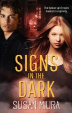 Signs in the Dark by Susan Miura by vinspirepub