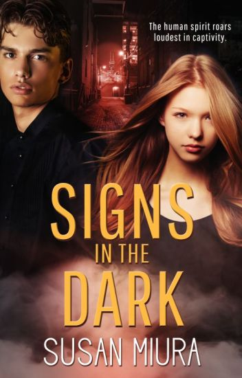 Signs in the Dark by Susan Miura