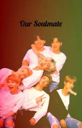 Our Soulmate BTS FF by LifeIsSweetAsSuga