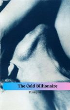 The Cold Billionaire by Penkrynn