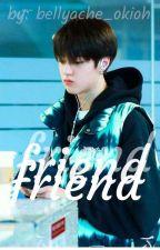 friend || Haruto x reader by bellyache_okioh