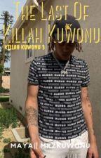 The Last Of Killah Kuwonu   Killah Kuwonu 3 by MrzKuwonu