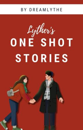 LYTHER'S PORNA ONE SHOT STORIES : COLLECTIONS by LytherPorna