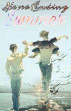Never Ending Summer [ZSWW] by HanMisheru