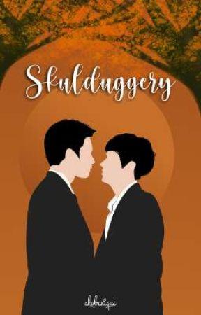 Skulduggery | OhmNanon [BL] 🔞 {Selesai} by akuburique_