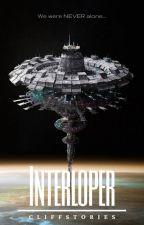 INTERLOPER by Cliff_Stories