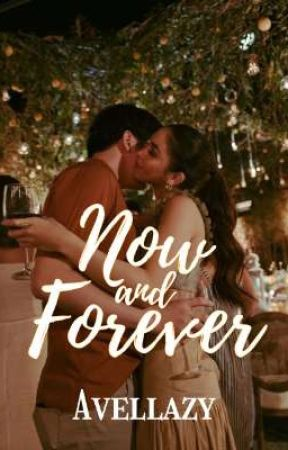Now And Forever by Avellazy