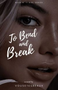 To Bend and Break  cover