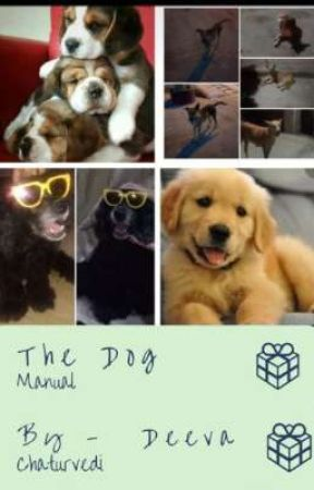 The Dog Manual by DogLovingfeminist