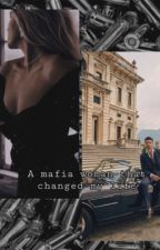 A mafia woman that changed my life by vikimjh