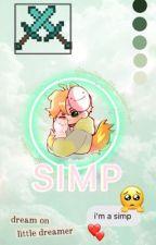Simp| Dreamwastaken x Fem!OC by RoyalQueenyy