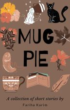 Mug Pie by ChalkandRubble