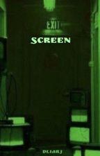 Screen by dliarj