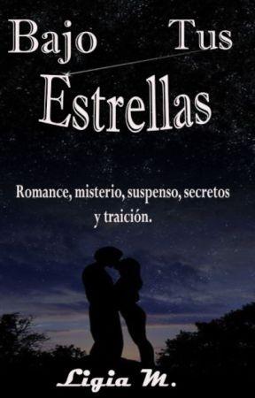 Bajo tus estrellas. by ligiaaa_19