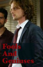 Fools and Geniuses | Spencer Reid x Reader by thegoob40