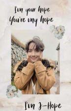 You're My Hope °~°~° Hoseok (J-hope) x Reader by ARMYWEEB14