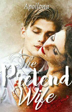 The Pretend Wife by Apollona1878