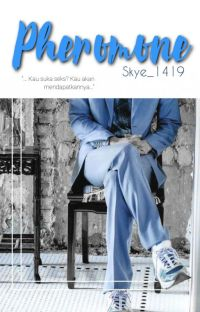 Pheromone (Chanhun Fic) cover