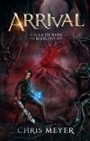 Cycle of Ruin - Arrival: A LitRPG Series cover