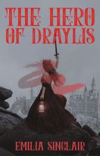 The Hero of Draylis by emiliasinclair