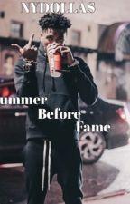 Summer Before Fame by bignydollasss