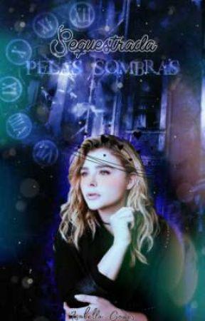 Sequestrada Pelas Sombras by Isabella_Gomes