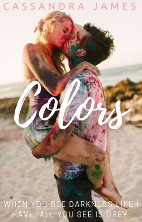 Colors ✔ by CassandraJamesxx