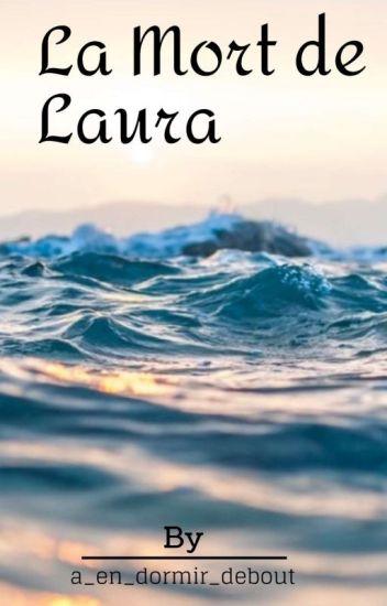 La mort de Laura