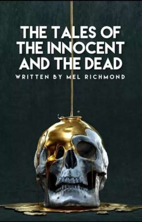 Tales Of The Innocent And The Dead | True Crime Stories by MelRichmond