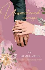 Unsweetened Marriage by Dimiaa