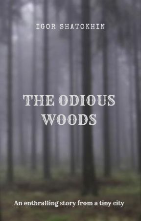 The Odious Woods by JorgenFa