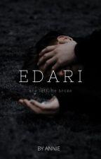 Edari (on hold) by anniexwrites