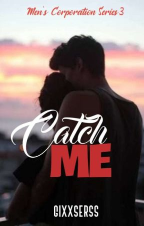 MCS #3: Catch Me(COMPLETED✓) by Gixxserss